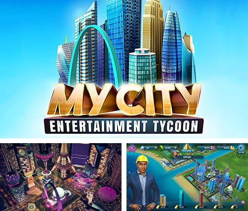 My city: Entertainment tycoon