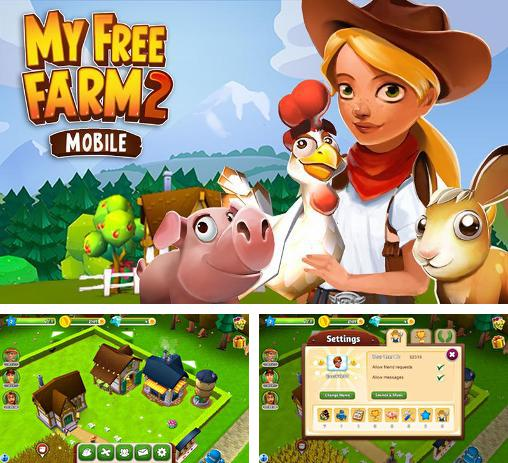 In addition to the game Green Farm for Android phones and tablets, you can also download My free farm 2 for free.