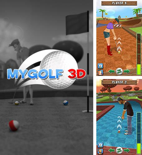 In addition to the game Golf 3D for Android phones and tablets, you can also download My golf 3D for free.
