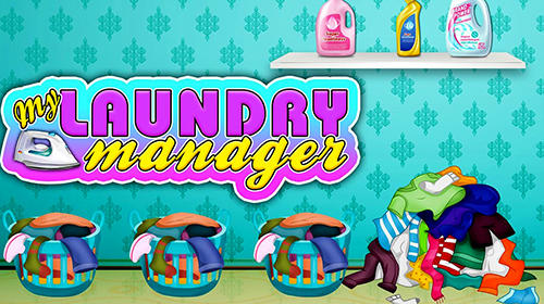 My laundry shop manager: Dirty clothes washing обложка