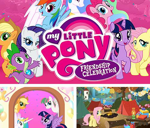 My little pony: Friendship celebration