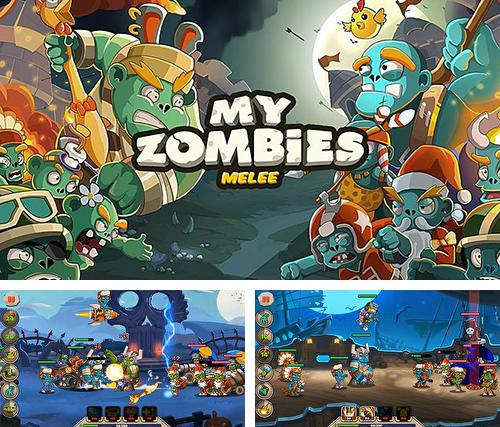 My zombies: Melee