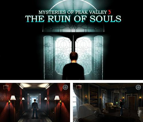 En plus du jeu Submergé pour téléphones et tablettes Android, vous pouvez aussi télécharger gratuitement Mystères de la vallée de Pique 3: La ruine des âmes, Mysteries of Peak valley 3: The ruin of souls.