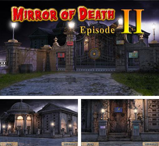In addition to the game Bathory: The bloody countess for Android phones and tablets, you can also download Mystery of mirror of death: Episode 2 for free.