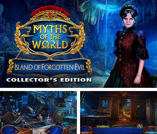 En plus du jeu Contes modernes: Age d'invention pour téléphones et tablettes Android, vous pouvez aussi télécharger gratuitement Mythes des peuples du monde: Ile du mal oublié. Edition de collection, Myths of the world: Island of forgotten evil. Collector's edition.
