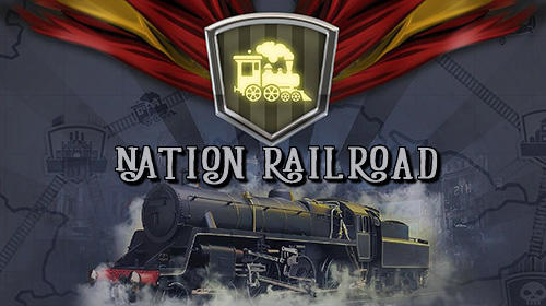 Nation railroad transport empire tycoon for Android