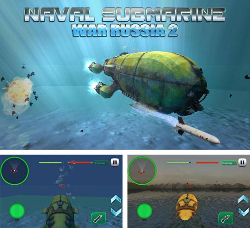In addition to the game Deadly Abyss 2 for Android phones and tablets, you can also download Naval submarine: War Russia 2 for free.