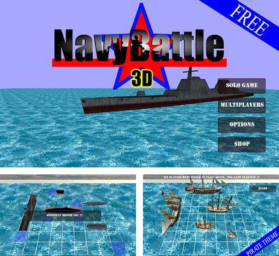 In addition to the game Battleships for Android phones and tablets, you can also download Navy Battle 3D for free.