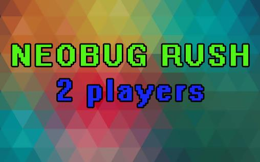 Neobug rush: 2 players обложка