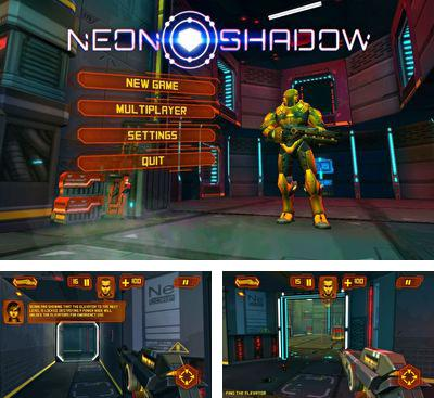 In addition to the game The Conduit HD for Android phones and tablets, you can also download Neon shadow for free.