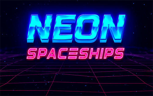 Neon spaceships poster
