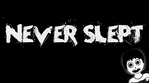Never slept: Scary creepy horror 2018 poster
