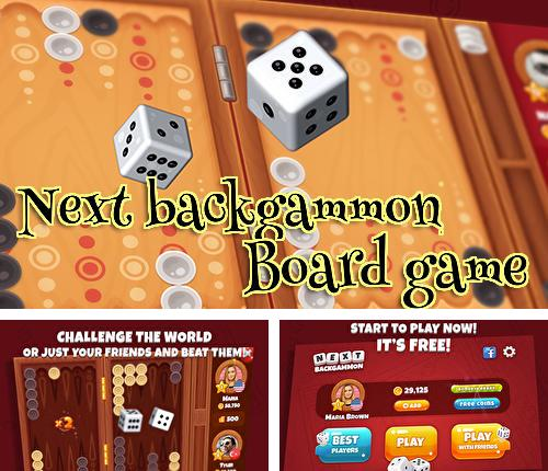 Next backgammon: Board game