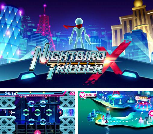 In addition to the game Pumpkins VS Monster for Android phones and tablets, you can also download Nightbird trigger X for free.