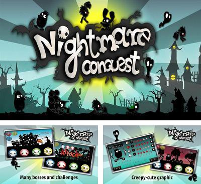 In addition to the game Angry Swamp ChootEm for Android phones and tablets, you can also download Nightmare Conquest for free.