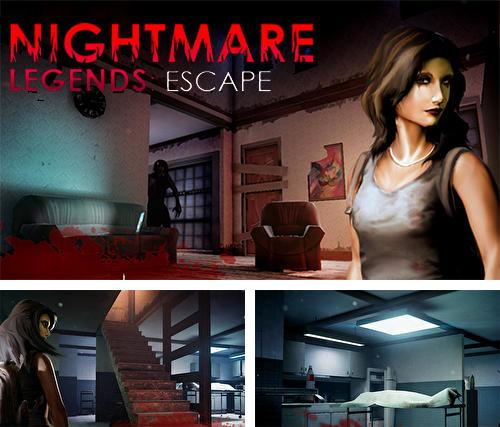 Nightmare legends: Escape. The horror game