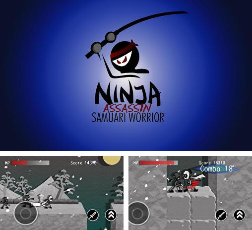In addition to the game The Samurai for Android phones and tablets, you can also download Ninja: Assassin samurai warrior for free.