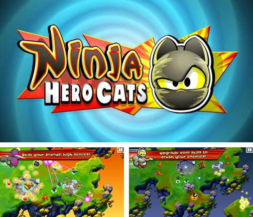 In addition to the game Release the ninja for Android phones and tablets, you can also download Ninja hero cats for free.