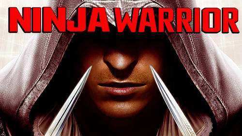 Ninja warrior: Creed of ninja assassins