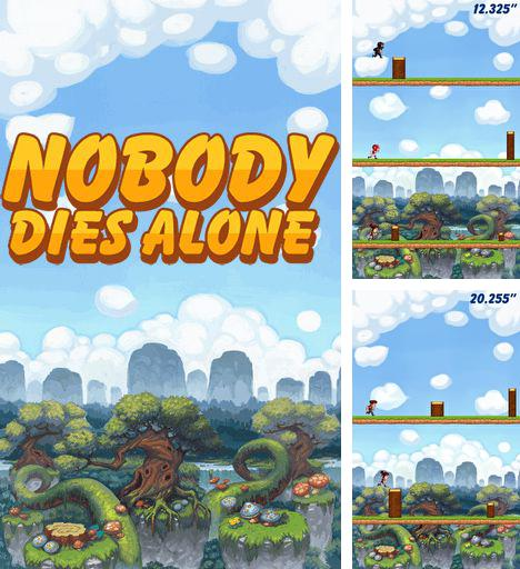 Nobody dies alone