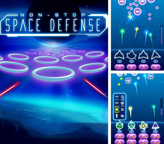 Non-stop space defense