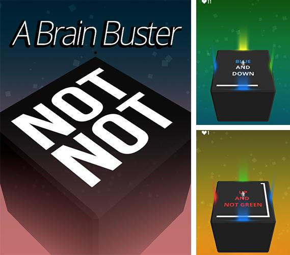Not not: Brain Buster