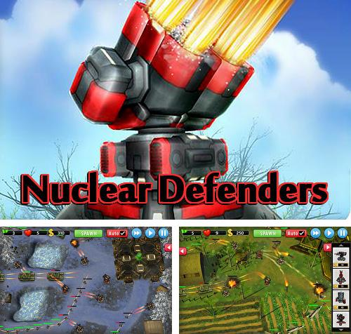 Nuclear defenders