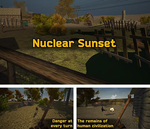 In addition to the game Survival game winter island 3D for Android phones and tablets, you can also download Nuclear sunset for free.