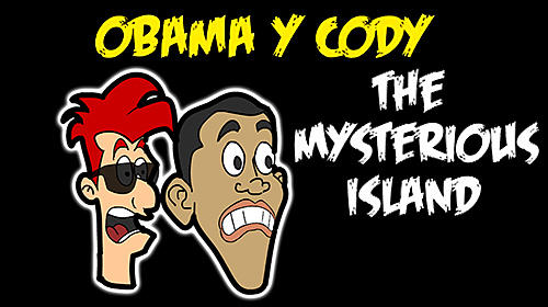 Obama and Cody: The mysterious island. Saw game poster