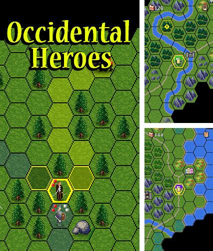 Occidental heroes