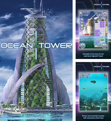 In addition to the game Deep Sea Fury for Android phones and tablets, you can also download Ocean Tower for free.
