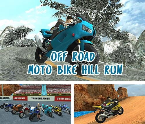 Alem do jogo Guerras de memes: Sandbox multiplayer para telefones e tablets Android, voce tambem pode baixar Off road: Corridas de moto nas montanhas, Off road moto bike hill run gratuitamente.