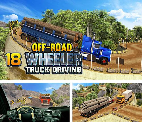 In addition to the game Mobile bus simulator for Android phones and tablets, you can also download Offroad 18 wheeler truck driving for free.