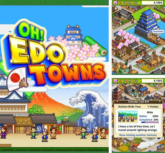 In addition to the game Pocket Academy v1.1.4 for Android phones and tablets, you can also download Oh! Edo towns for free.