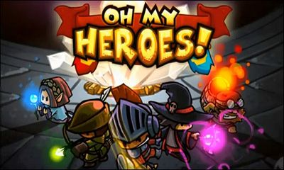 Oh my heroes! poster