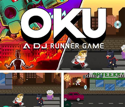 Oku game: The DJ runner