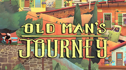 Old man's journey for Android - Download APK free
