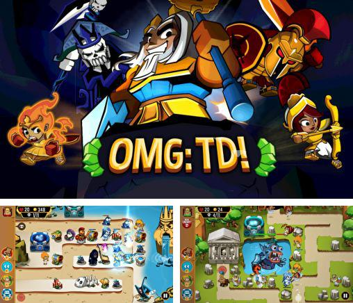 In addition to the game Viking saga for Android phones and tablets, you can also download OMG: TD! for free.