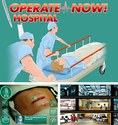 Operate now! Hospital