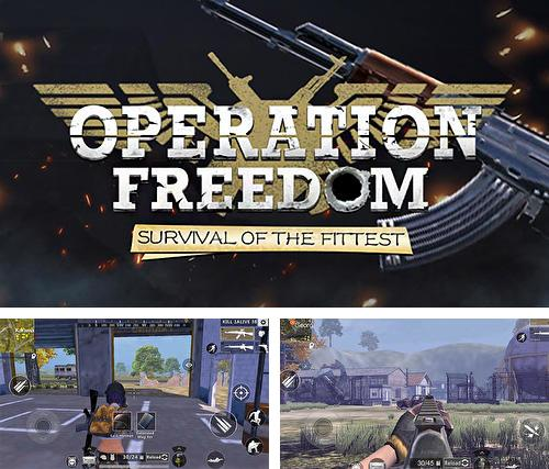 En plus du jeu Fortcraft pour téléphones et tablettes Android, vous pouvez aussi télécharger gratuitement Opération liberté: Survie du plus fort , Operation freedom: Survival of the fittest.