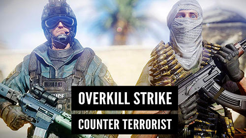 Overkill strike: Counter terrorist FPS shoot game