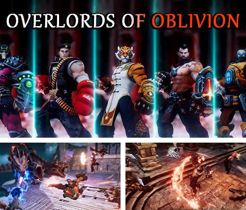 Overlords of oblivion