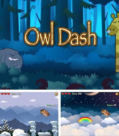 In addition to the game Frog candys: Yum-yum for Android phones and tablets, you can also download Owl dash: A rhythm game for free.