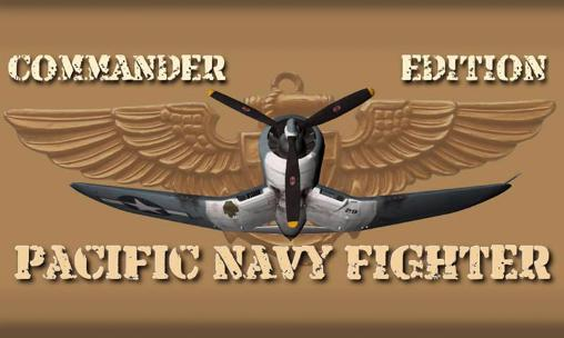 Pacific navy fighter: Commander edition poster