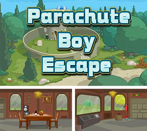 Parachute boy escape