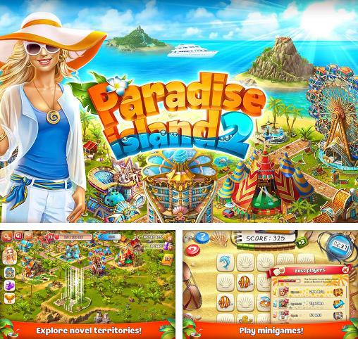 In addition to the game Township for Android phones and tablets, you can also download Paradise island 2 for free.