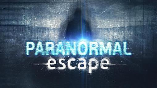 Paranormal escape