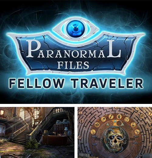 Paranormal files: Fellow traveler