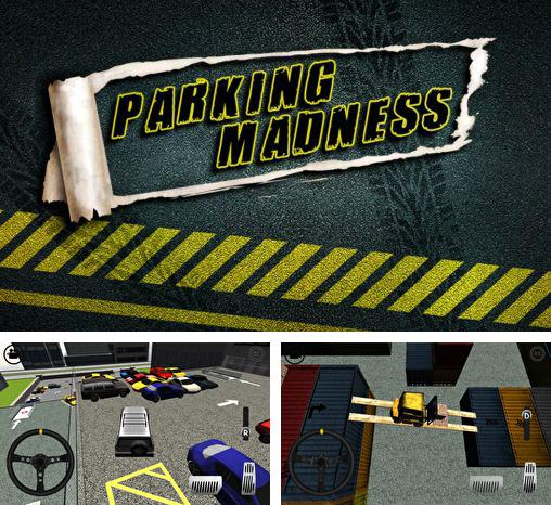 In addition to the game Fruit Roll for Android phones and tablets, you can also download Parking madness for free.