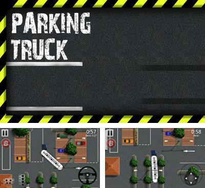 In addition to the game Zion Tower Defense for Android phones and tablets, you can also download Parking Truck for free.